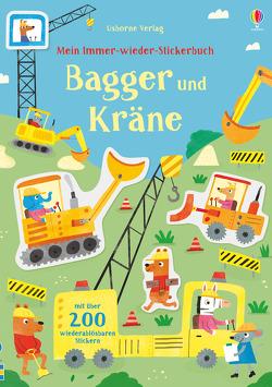 Mein Immer-wieder-Stickerbuch: Bagger und Kräne von Camp,  Joaquin, Watson,  Hannah