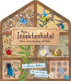 Mein Insektenhotel – Biene, Schmetterling und Käfer von Ranke,  Elsbeth, Robin,  Clover