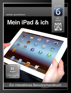 Mein iPad und ich von Grundmann,  Carsten