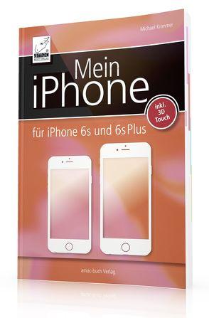 Mein iPhone – iOS 9 von Krimmer,  Michael