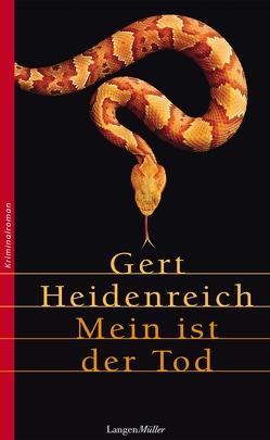 Mein ist der Tod von Heidenreich,  Gert