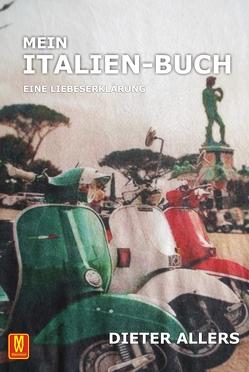 Mein Italien-Buch von Allers,  Dieter