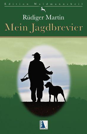 Mein Jagdbrevier von Martin,  Rüdiger