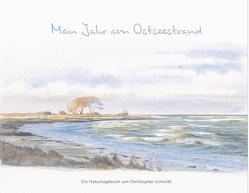 Mein Jahr am Ostseestrand von Schmidt,  Christopher