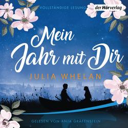Mein Jahr mit Dir von Dünninger,  Veronika, Gräfenstein,  Anja, Whelan,  Julia