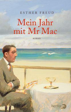 Mein Jahr mit Mr Mac von Freud,  Esther, Kreutzer,  Anke, Kreutzer,  Eberhard