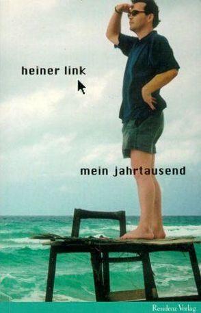 Mein Jahrtausend von Link,  Heiner
