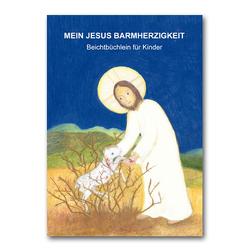 Mein Jesus Barmherzigkeit von Ramm,  Martin