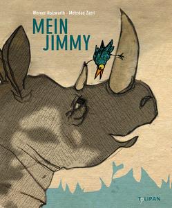Mein Jimmy von Holzwart,  Werner, Zaeri,  Mehrdad