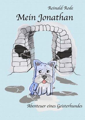 Mein Jonathan von Rode,  Reinald