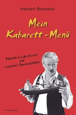 Mein Kabarett-Menü von Bonewitz,  Herbert, Bonewitz,  Michael