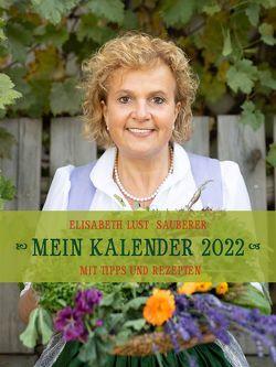 Mein Kalender 2022 von Lust-Sauberer,  Elisabeth
