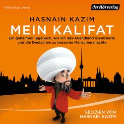Mein Kalifat von Kazim,  Hasnain
