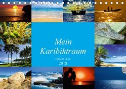 Mein Karibiktraum (Tischkalender 2018 DIN A5 quer) von Grau,  Thomas