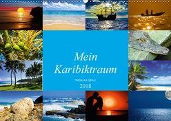 Mein Karibiktraum (Wandkalender 2018 DIN A2 quer) von Grau,  Thomas
