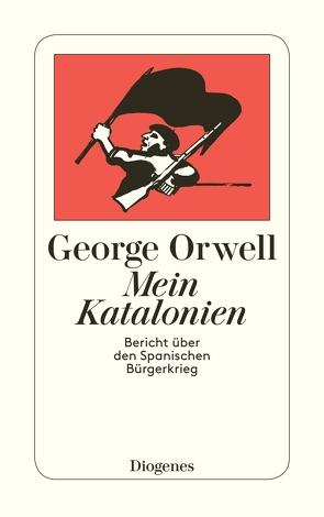 Mein Katalonien von Orwell,  George, Rieger,  Wolfgang