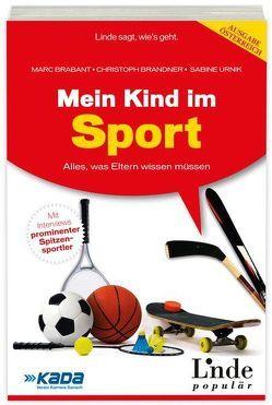 Mein Kind im Sport von Brabant,  Marc, Brandner,  Christoph, Urnik,  Sabine