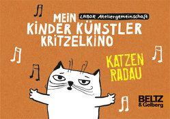 Mein Kinder Künstler Kritzelkino. Katzenradau von Labor Ateliergemeinschaft, Vlahovic,  Natascha