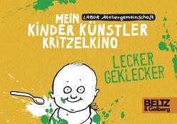 Mein Kinder Künstler Kritzelkino. Lecker Geklecker von Kuhl,  Anke, Labor Ateliergemeinschaft