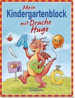 Mein Kindergartenblock mit Drache Hugo von Bougie,  Nadine, Lückel,  Kristin