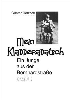 Mein Kladderadatsch von Rötzsch,  Günter