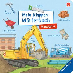 Mein Klappen-Wörterbuch: Baustelle von Gernhäuser,  Susanne, Richter,  Stefan