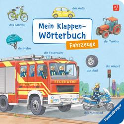 Mein Klappen-Wörterbuch: Fahrzeuge von Gernhäuser,  Susanne, Richter,  Stefan