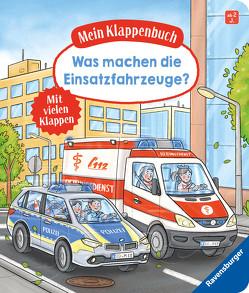 Mein Klappenbuch: Was machen die Einsatzfahrzeuge? von Gernhäuser,  Susanne, Lange,  Igor