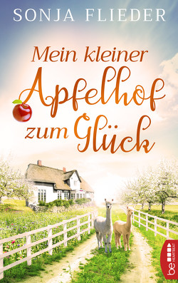 Mein kleiner Apfelhof zum Glück von Flieder,  Sonja