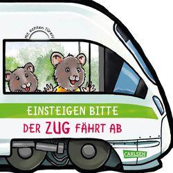 Mein kleiner Fahrzeugspaß: Einsteigen bitte! Der Zug fährt ab! von Wieker,  Katharina