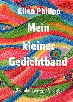 Mein kleiner Gedichtband von Philipp,  Ellen