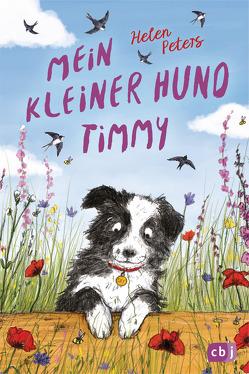 Mein kleiner Hund Timmy von Peters,  Helen, Rahn,  Sabine, Snowdon,  Ellie