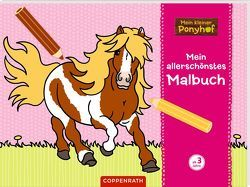 Mein kleiner Ponyhof: Mein allerschönstes Malbuch von Roß,  Philipp