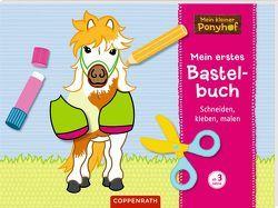 Mein kleiner Ponyhof: Mein erstes Bastelbuch von Roß,  Philipp
