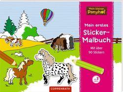 Mein kleiner Ponyhof: Mein erstes Sticker-Malbuch von Roß,  Philipp