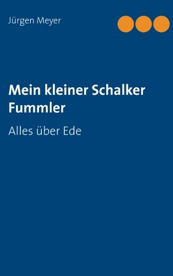 Mein kleiner Schalker Fummler von Meyer,  Jürgen