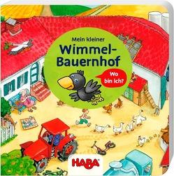 Mein kleiner Wimmel-Bauernhof von Fischer-Bick,  Angela, Schmidt,  Annika, Storch,  Imke