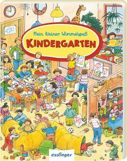 Mein kleiner Wimmelspaß: Kindergarten von Wandrey,  Guido