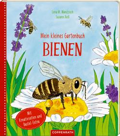 Mein kleines Gartenbuch: Bienen von Reiß,  Susann, Wandzioch,  Lena Maria