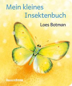 Mein kleines Insektenbuch von Botman,  Loes
