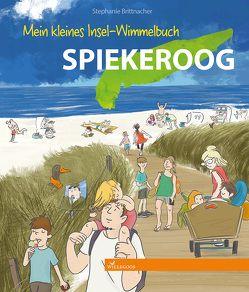 Mein kleines Insel-Wimmelbuch Spiekeroog von Brittnacher,  Stephanie