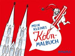 Mein kleines Köln- Malbuch von Hanisch,  Elke