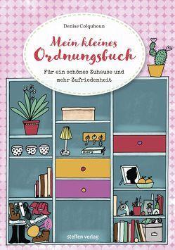Mein kleines Ordnungsbuch von Colquhoun,  Denise, Fräulein Ordnung, Guhr,  Constanze