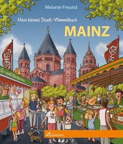 Mein kleines Stadt-Wimmelbuch Mainz von Freund,  Melanie