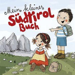 Mein kleines Südtirol Buch von Gasser, Evi, Gschleier, Kathrin