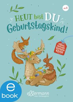Mein kleines Vorleseglück. Heut bist du Geburtstagskind! von Blau,  Marika, Dierks,  Hannelore, Paehl,  Nora