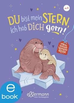 Mein kleines Vorleseglück. Du bist mein Stern, ich hab dich gern! von Gieseler,  Corinna, Paehl,  Nora, Paule,  Irmgard