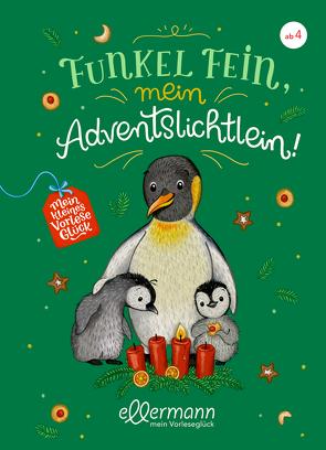 Mein kleines Vorleseglück. Funkel fein, mein Adventslichtlein! von Henze,  Dagmar, Paehl,  Nora, von Vogel,  Maja