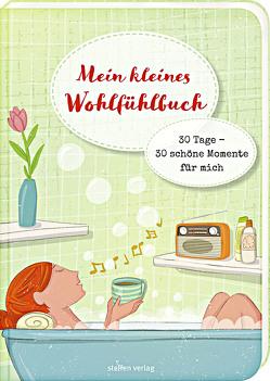 Mein kleines Wohlfühlbuch von Hermerath,  Simone, Kurzbach,  Sonja