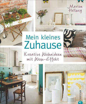Mein kleines Zuhause von Hellweg,  Marion, Pasternak,  Katharina